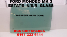 FORD  MONDEO MK 3  ESTATE  PASSENGER REAR DOOR GLASS / Window /Glass  2001 - 2006  USED